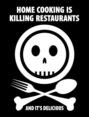 New Gear By Techdirt: Home Cooking Is Killing Restaurants And Free Speech Pro Tip Are Now Available As Posters!