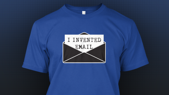 I Invented Email