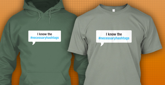 Necessary Hashtags by Techdirt on Teespring