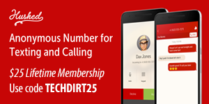 Anonymous number for texting and calling from Hushed. $25 lifetime membership, use code TECHDIRT25